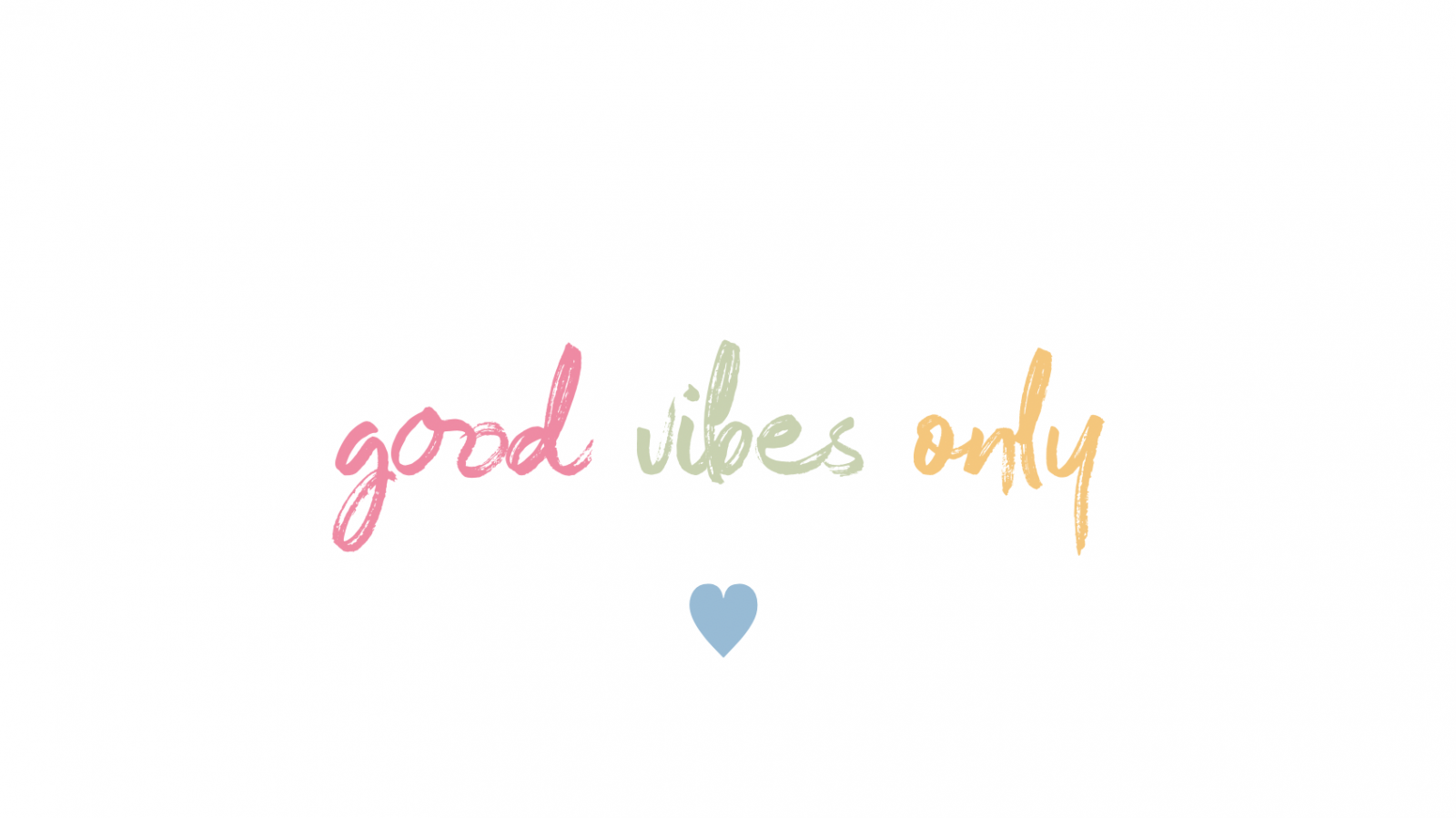 good vibes only quote